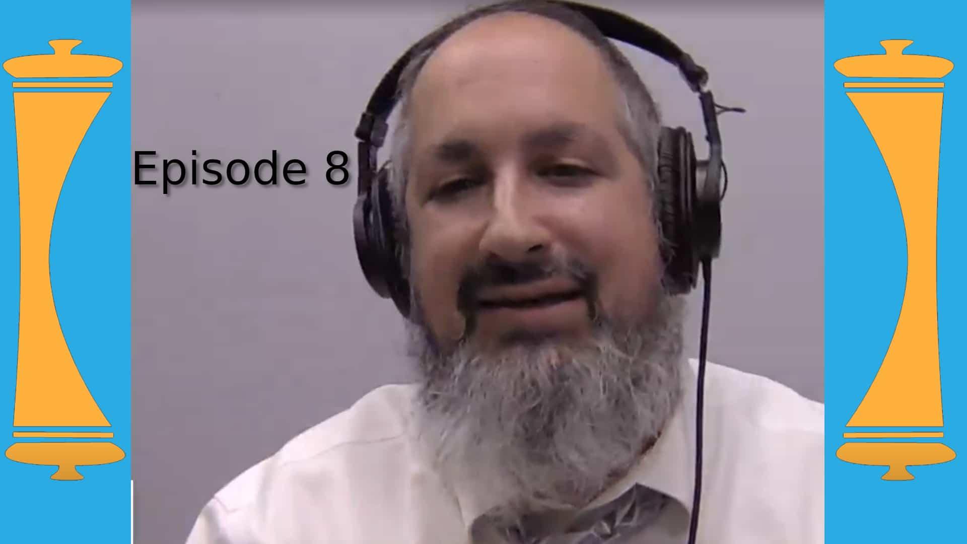 Lets Talk Torah - Episode 8