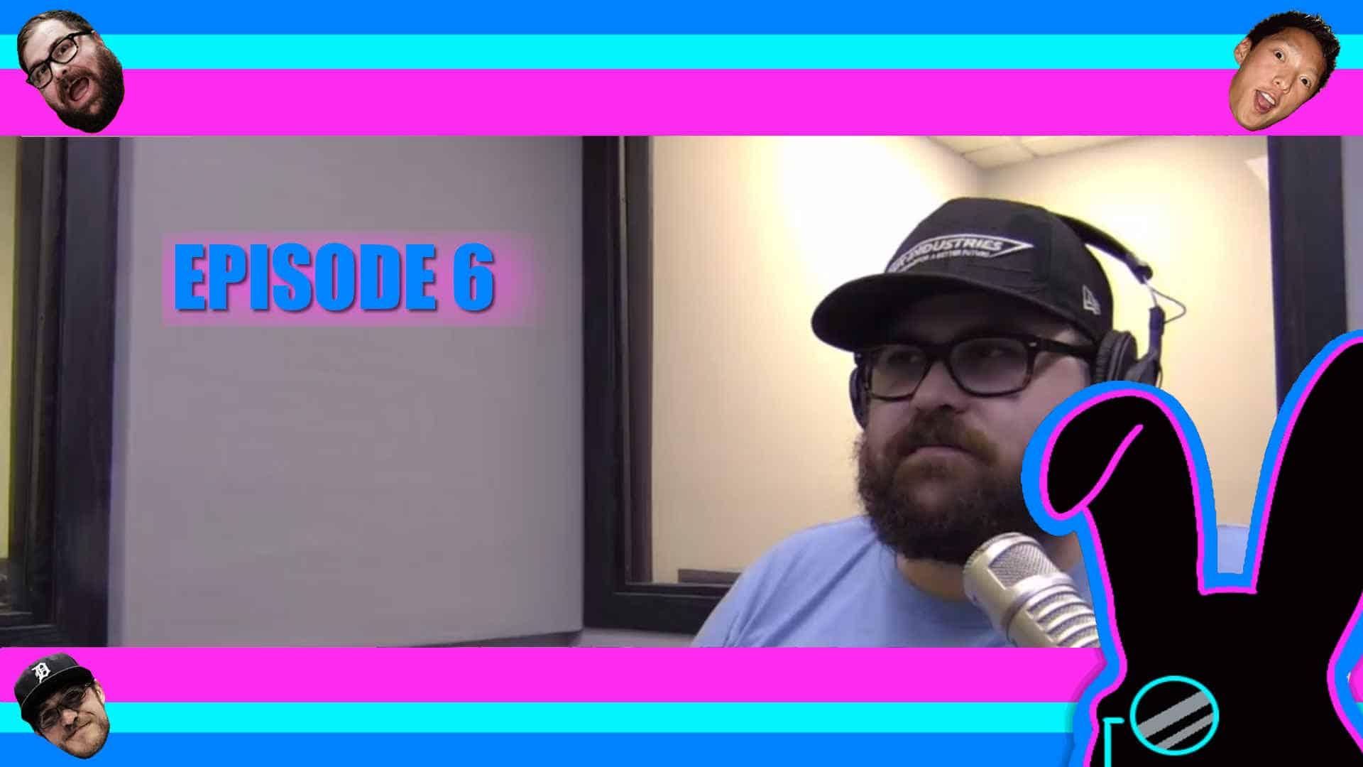 Geektainment Weekly - Episode 6