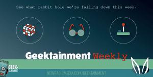 Geektainment Weekly on New Radio Media