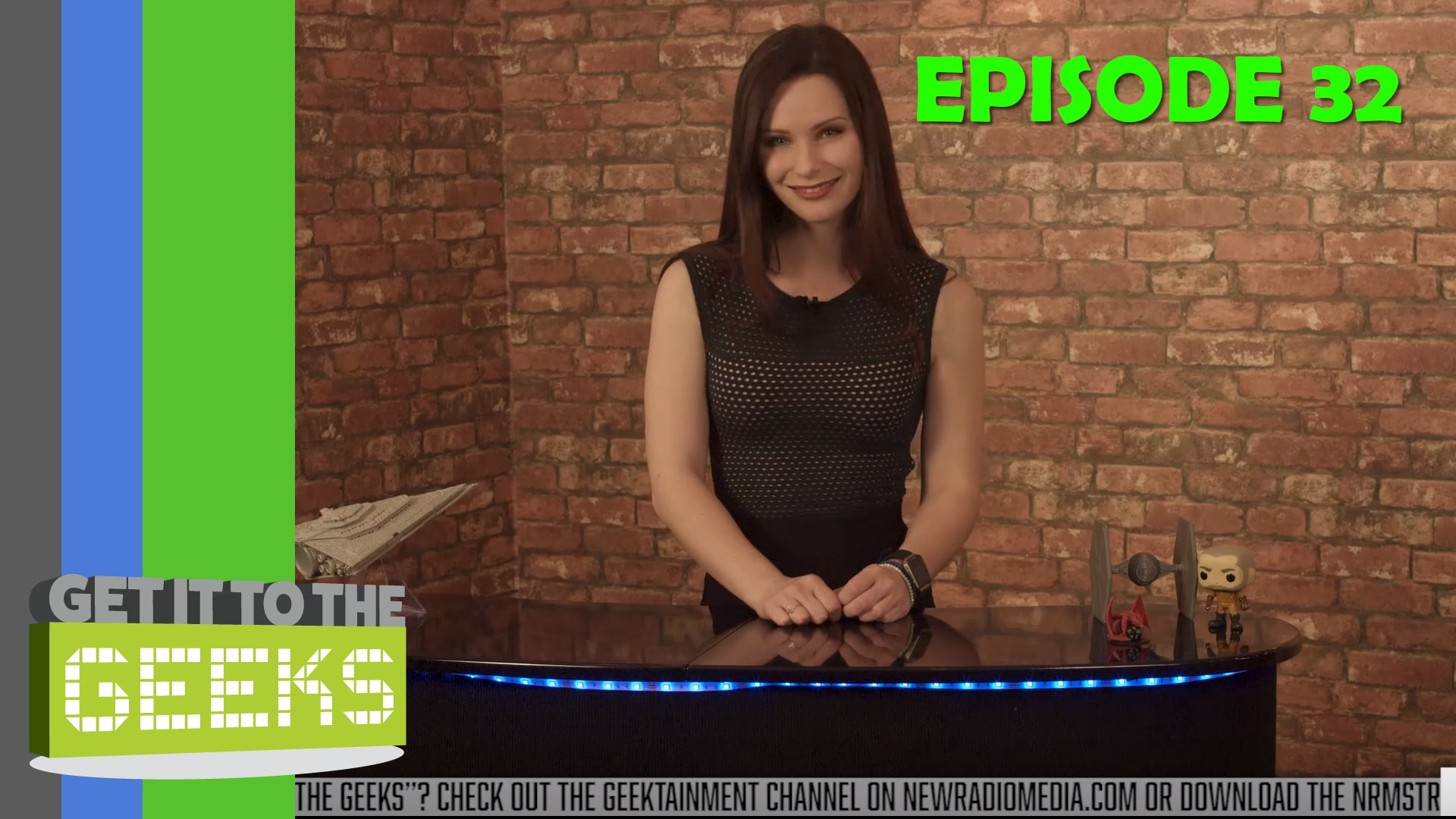 Get It To The Geeks - Episode 32