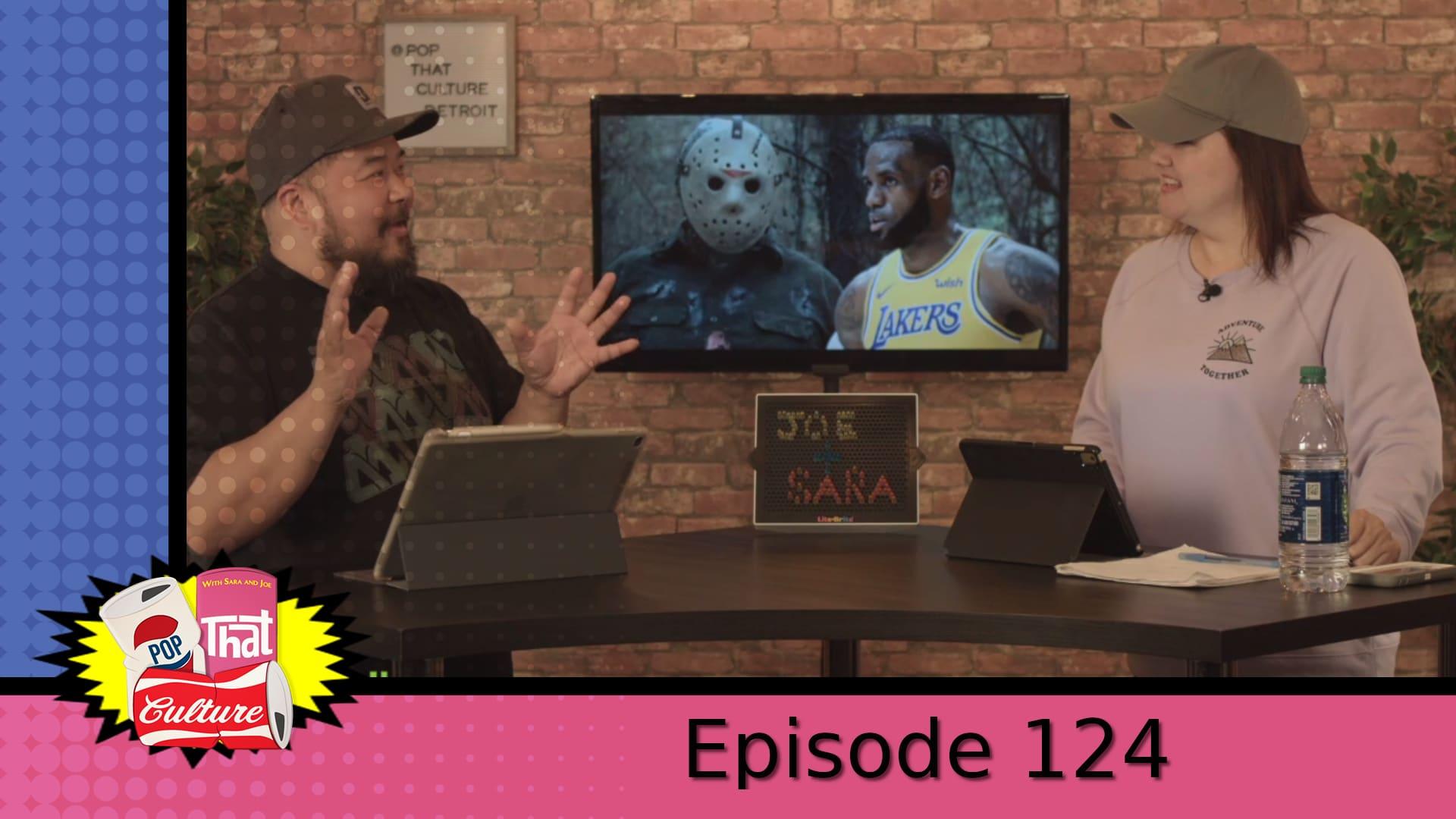 Pop That Culture - Episode 124