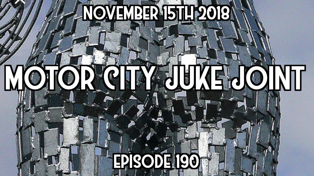 Motor City Juke Joint - Episode 190
