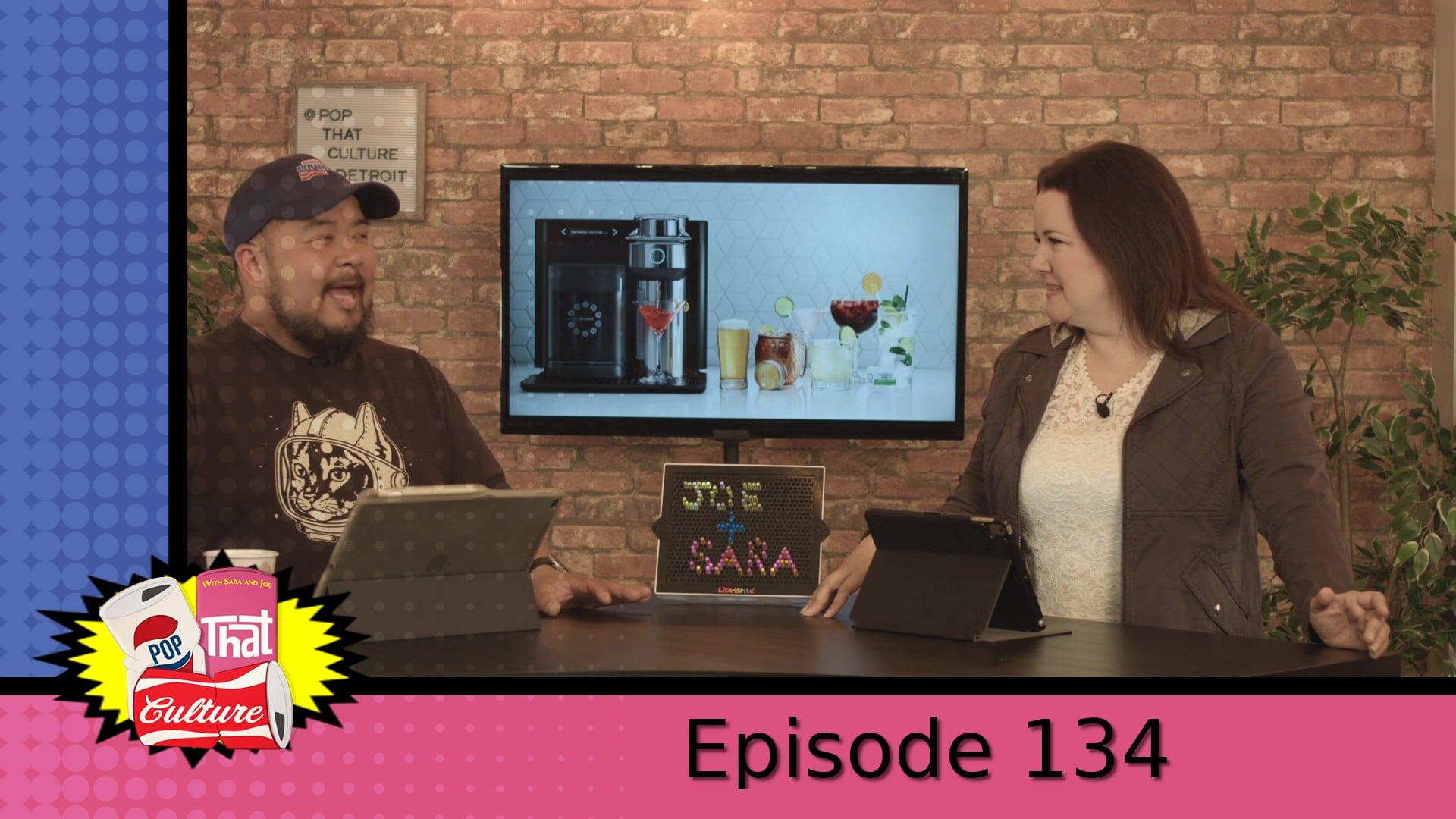 Pop That Culture - Episode 134