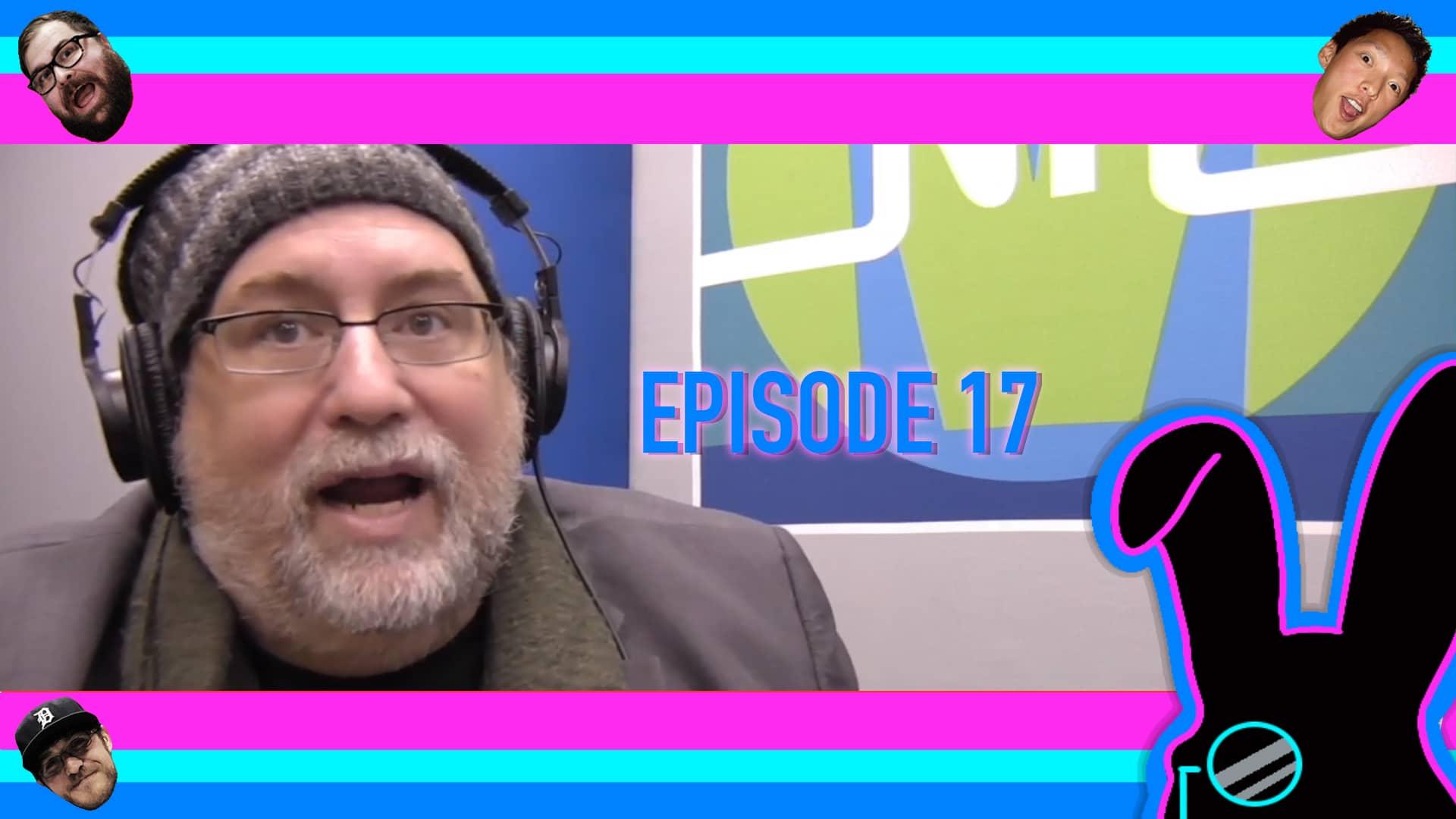 Geektainment Weekly - Episode 17