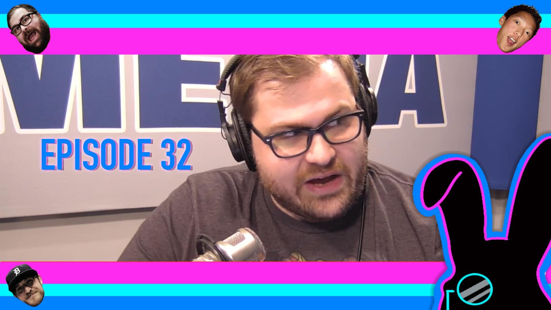Geektainment Weekly - Episode 32