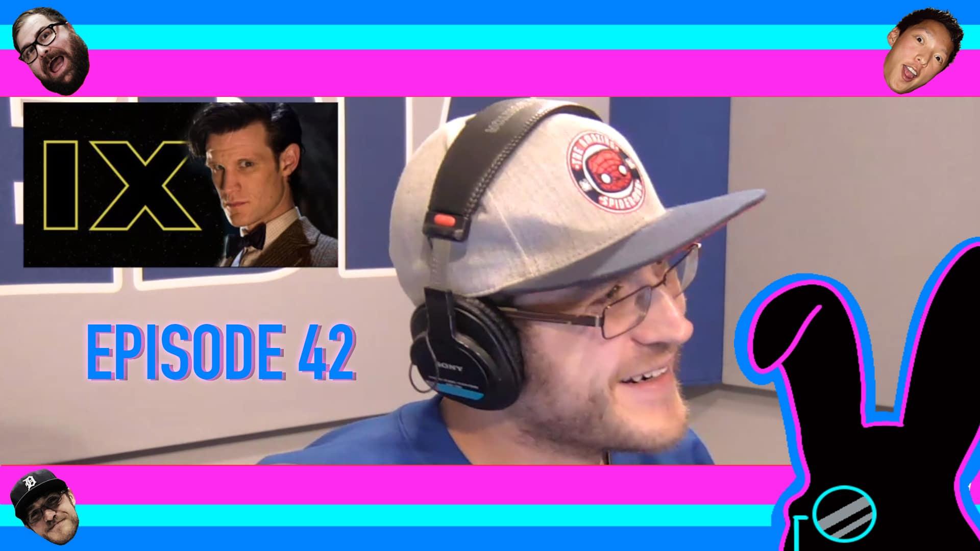 Geektainment Weekly - Episode 42