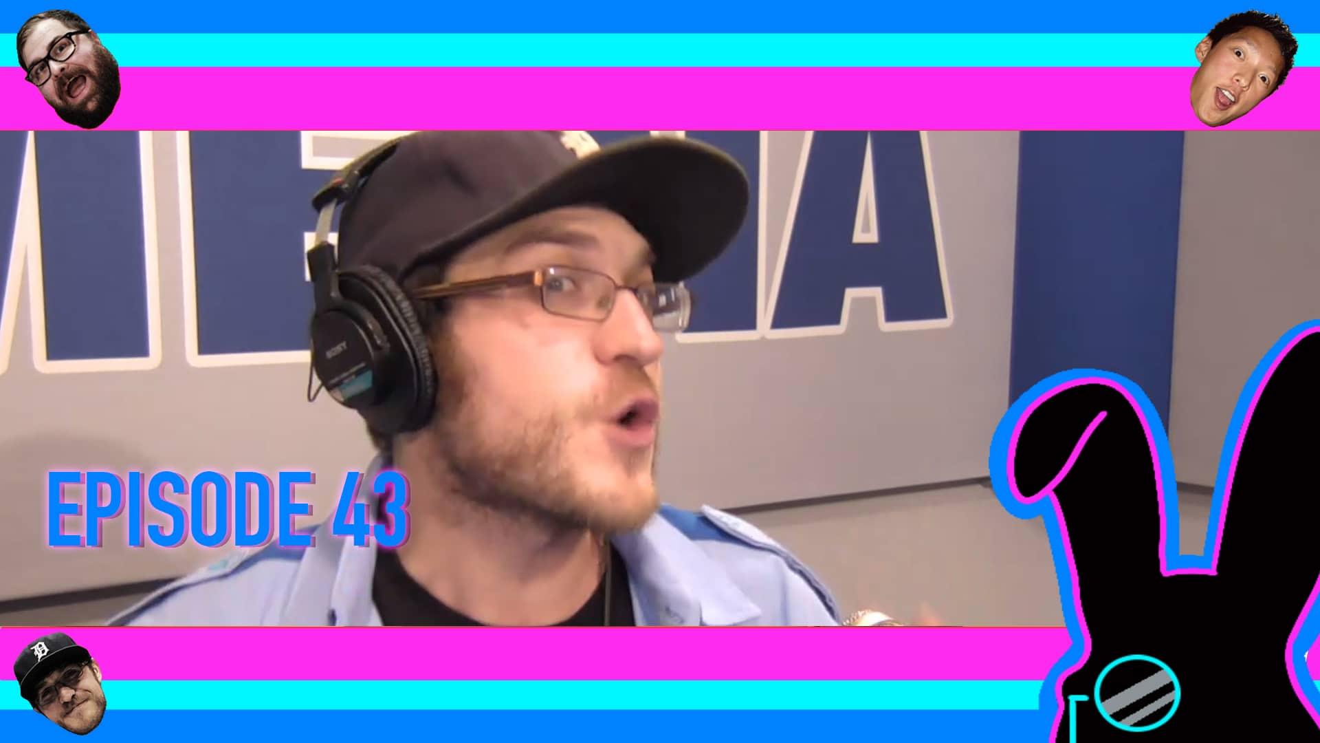 Geektainment Weekly - Episode 43