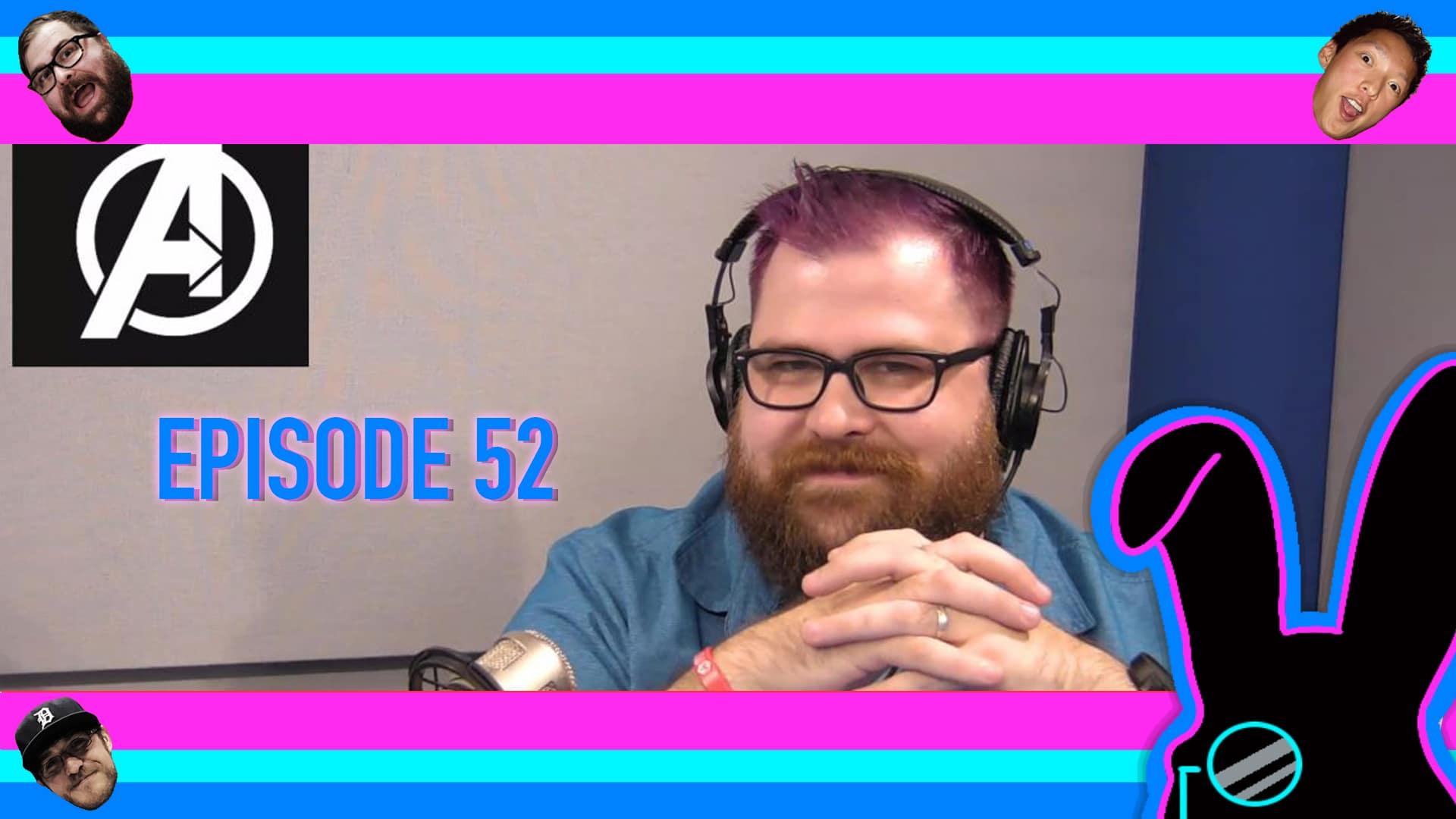 Geektainment Weekly - Episode 52