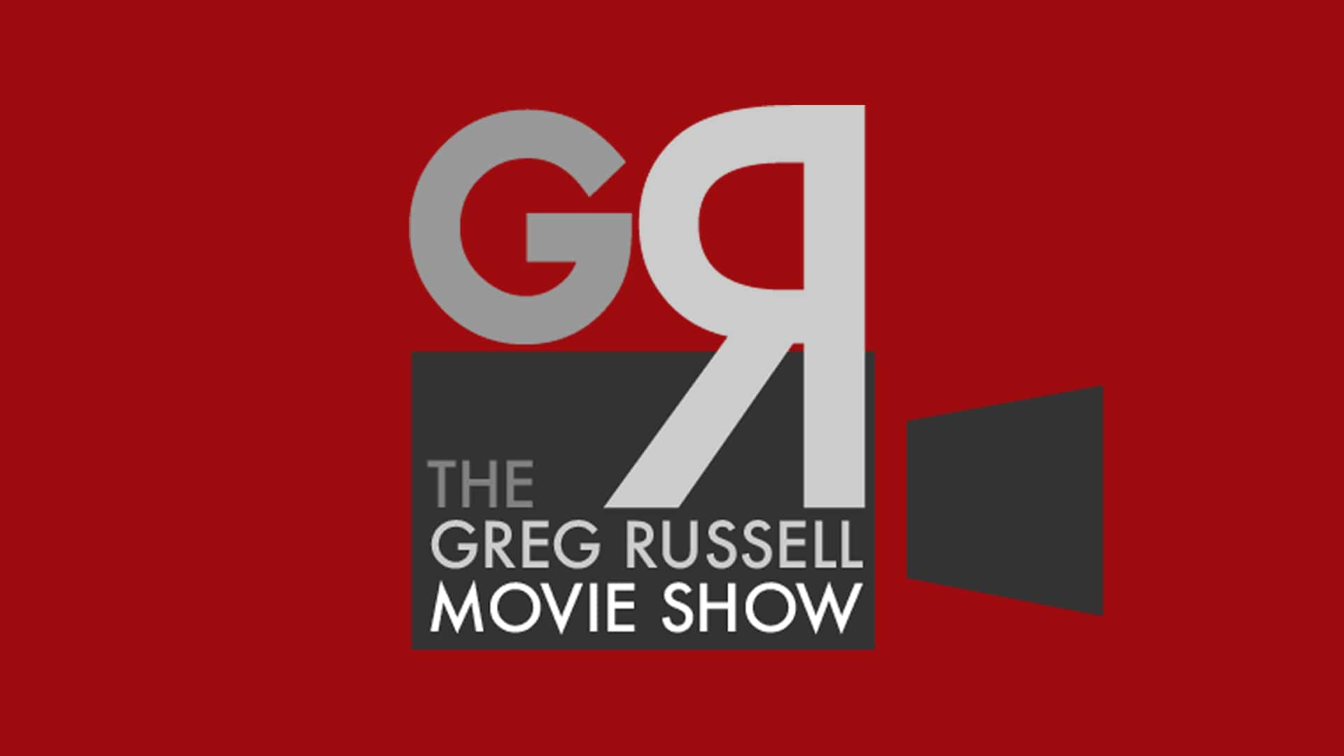 The Greg Russell Movie Show