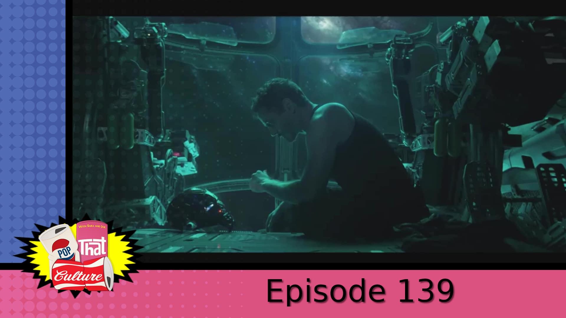 Pop That Culture - Episode 139