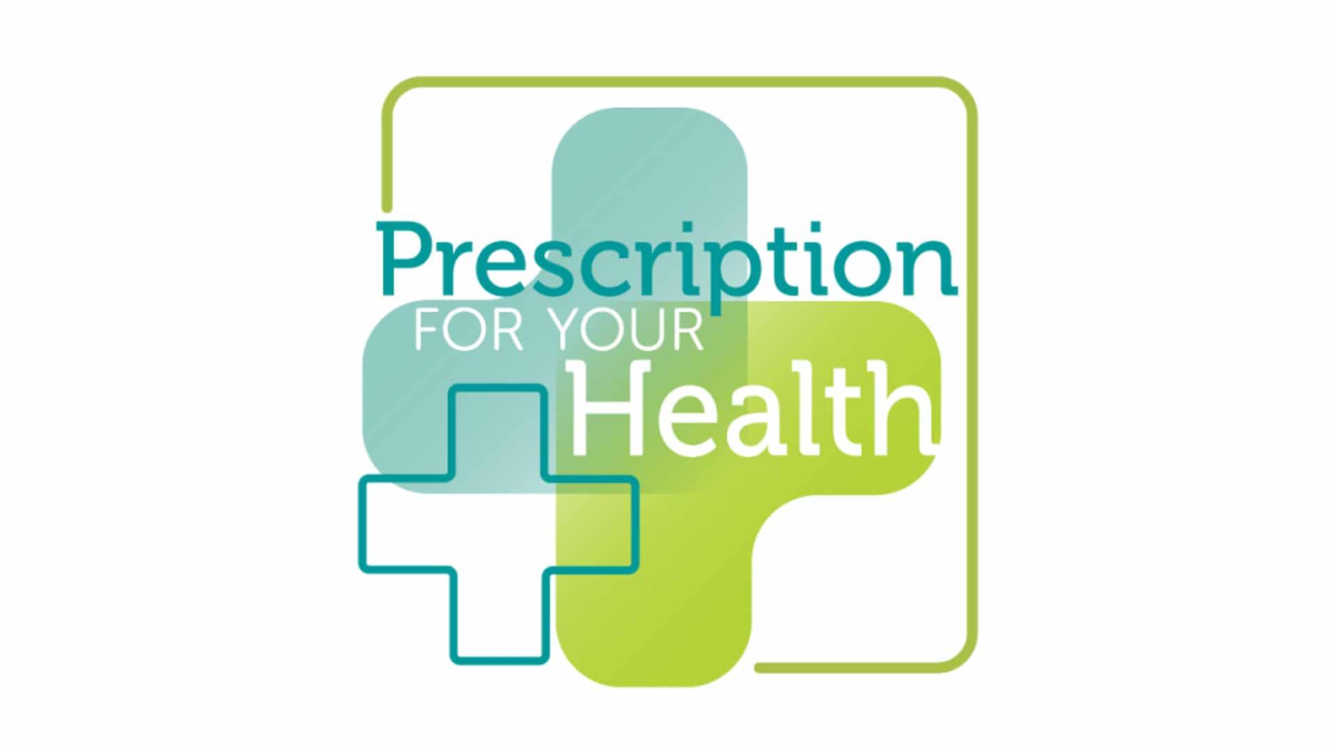 Prescription For Your Health