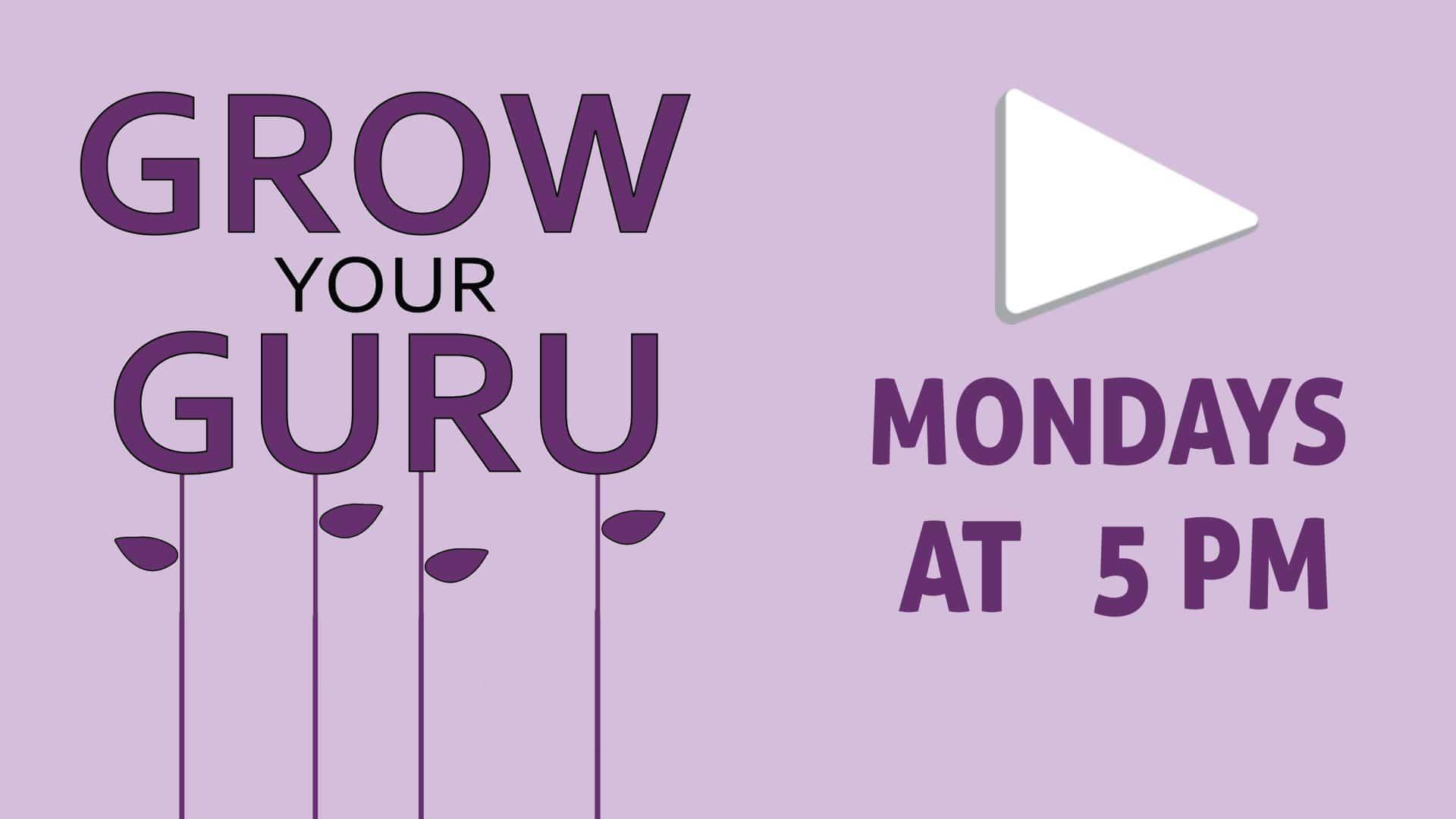 Watch Live - Grow Your Guru