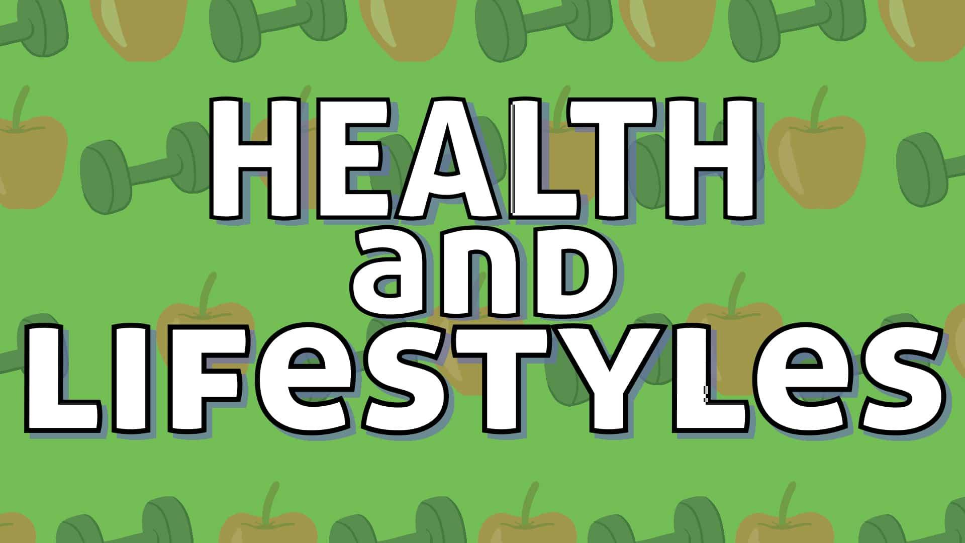 Health & Lifestyles