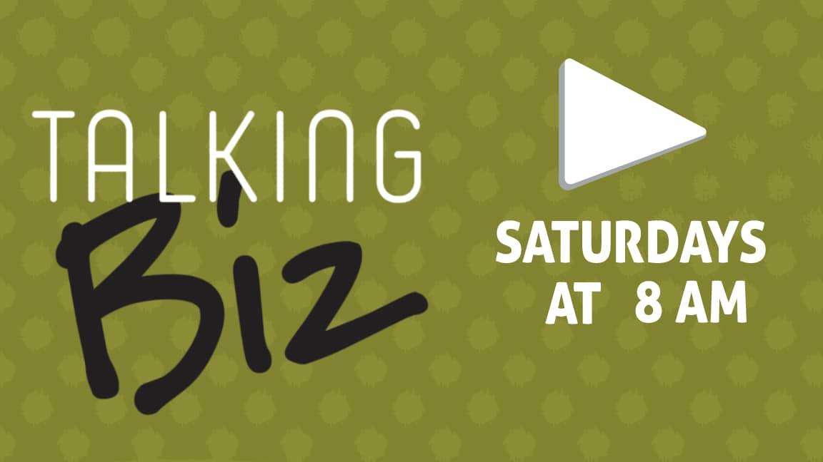 Watch Live - Talking Biz