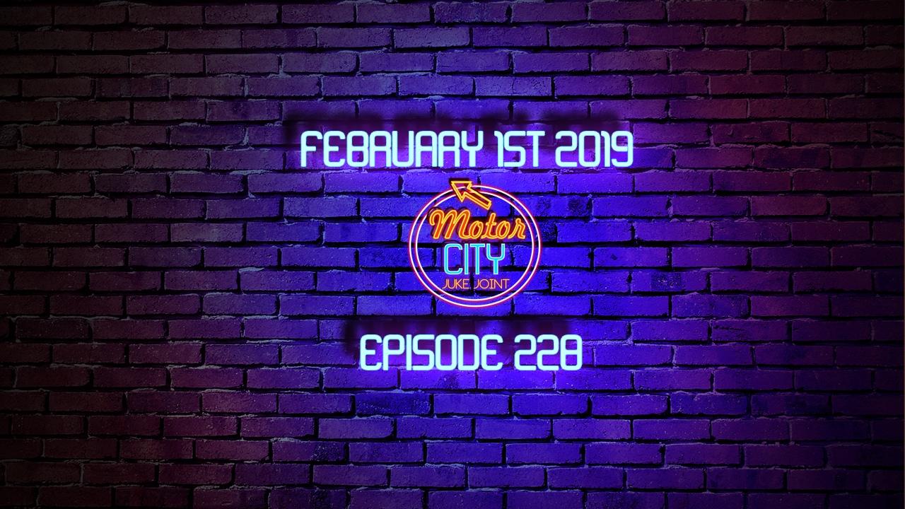 Motor City Juke Joint - Episode 228