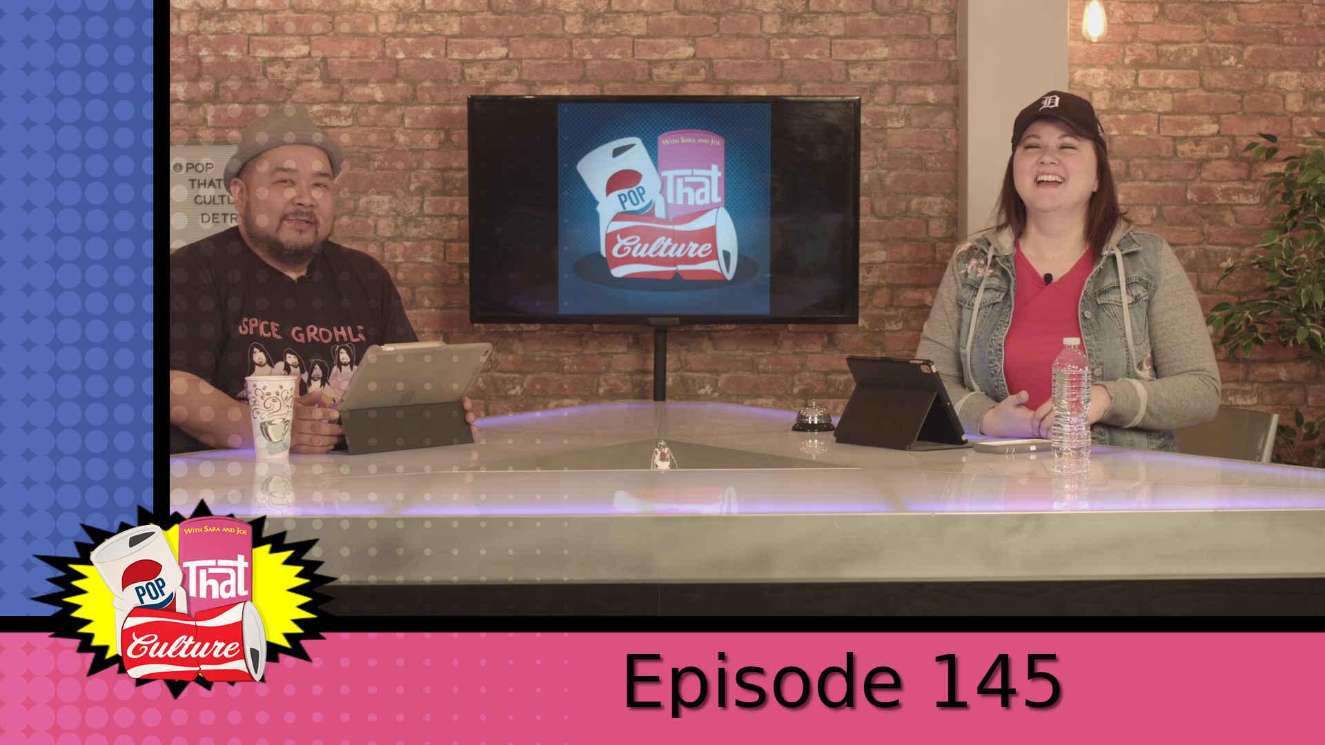 Pop That Culture - Episode 145