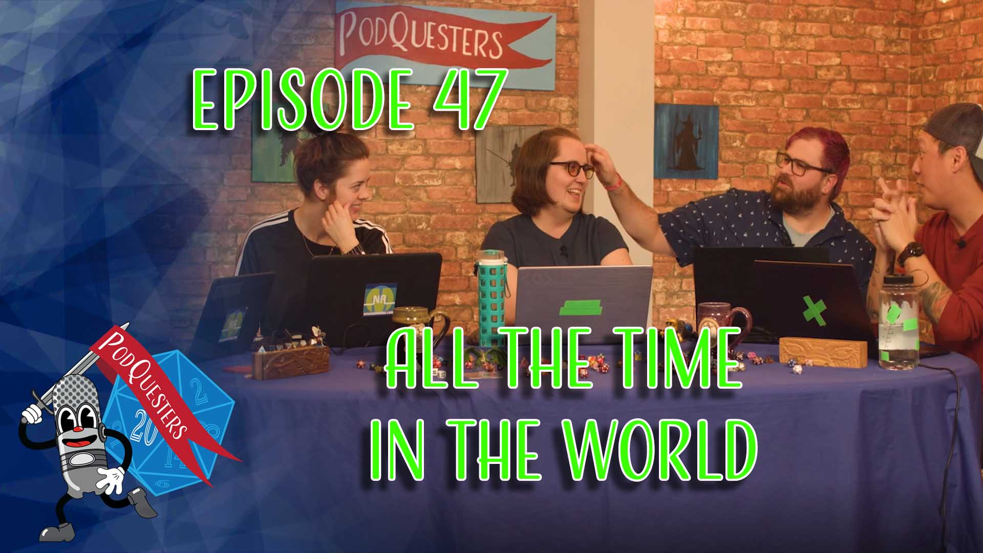 Podquesters - Episode 47: All The Time In The World