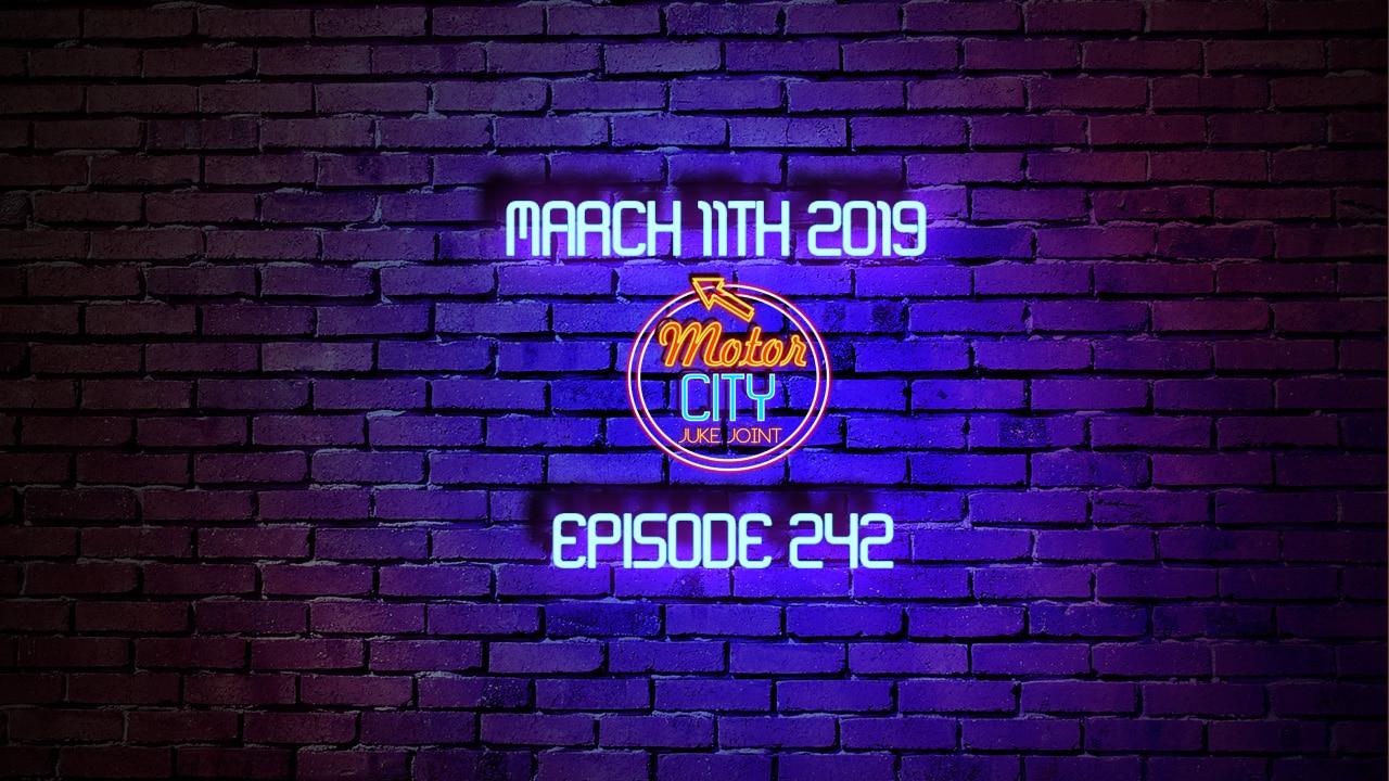 Motor City Juke Joint Episode 242