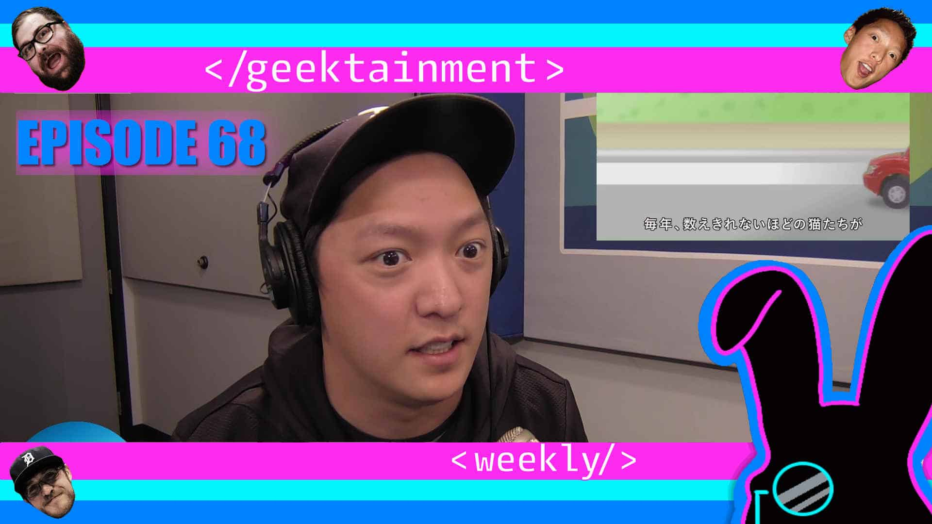 Geektainment Weekly - Episode 68