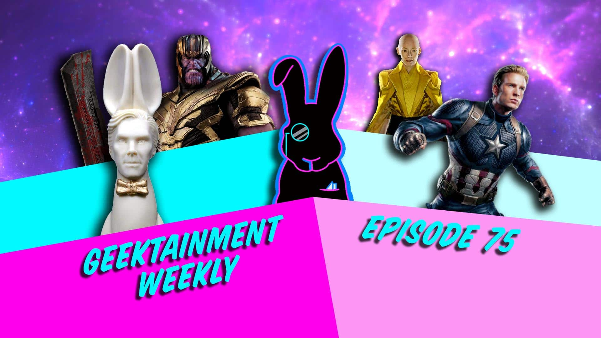 Geektainment Weekly - Episode 75
