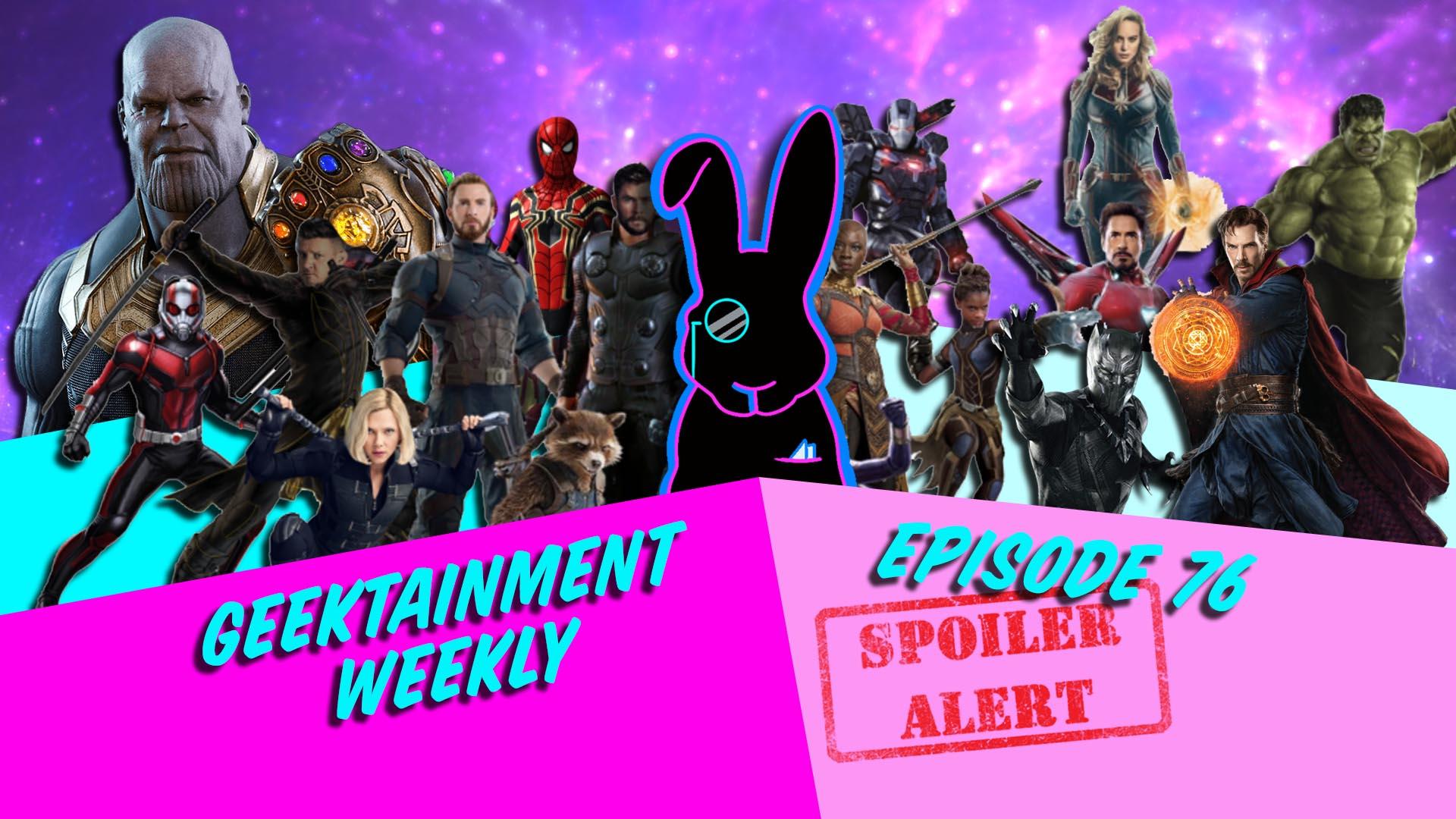 Geektainment Weekly - Episode 76