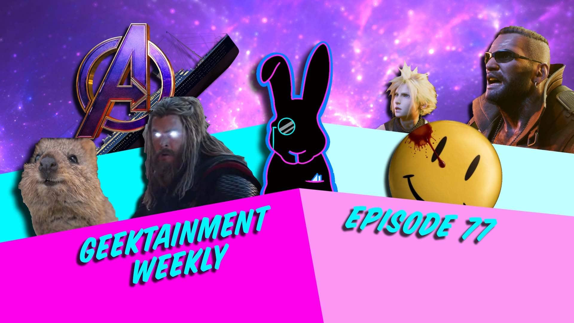 Geektainment Weekly - Episode 77