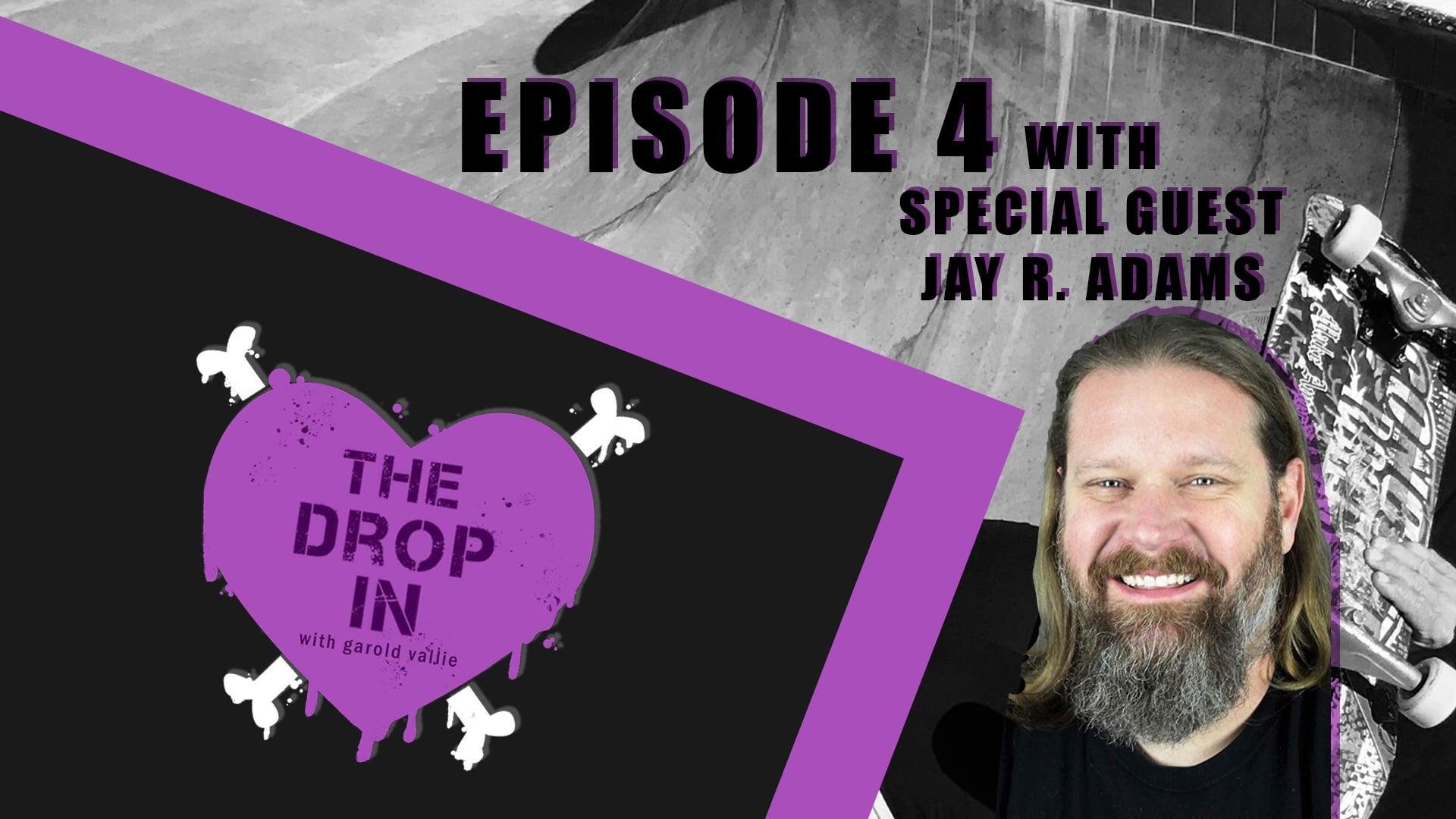 The Drop In with Garold Vallie - Episode 4
