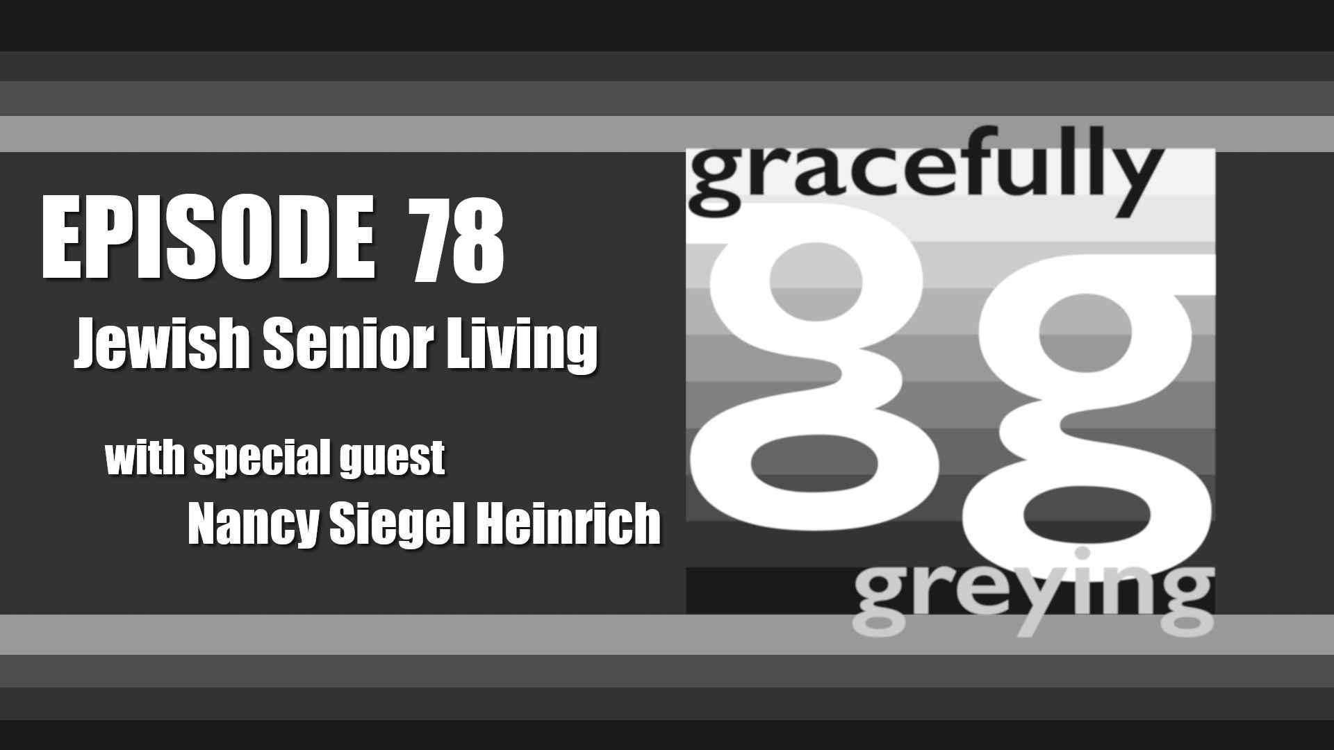 Gracefully Greying - Episode 78