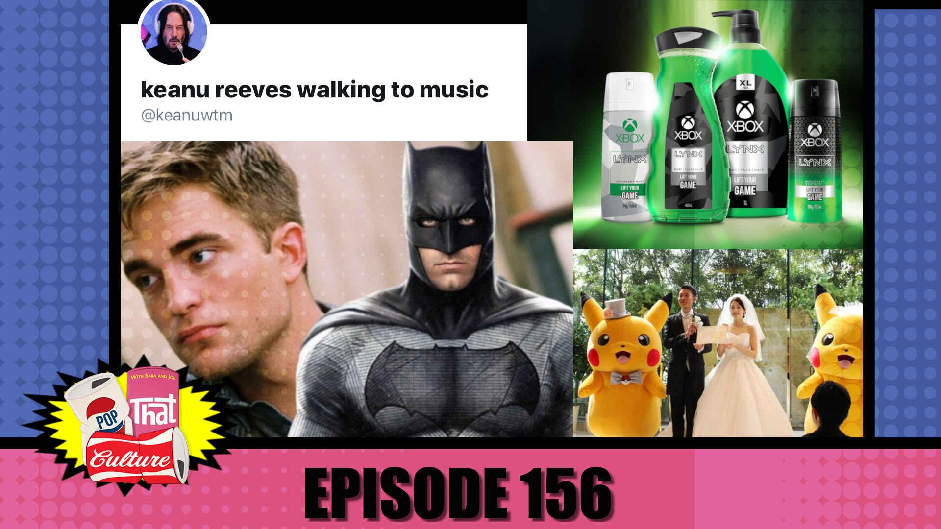 Pop That Culture - Episode 156